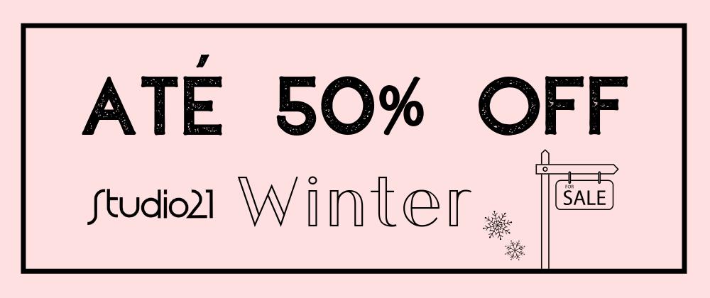 Sale Winter até 50% OFF